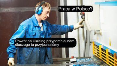 Photo of Pracownicy z Ukrainy bardziej doceniają pracę w Polsce. Pomogła w tym pandemia