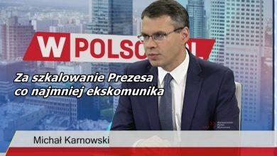 Photo of Karnowski tłumaczy: Jeśli chcesz upadku rządu, masz duży grzech